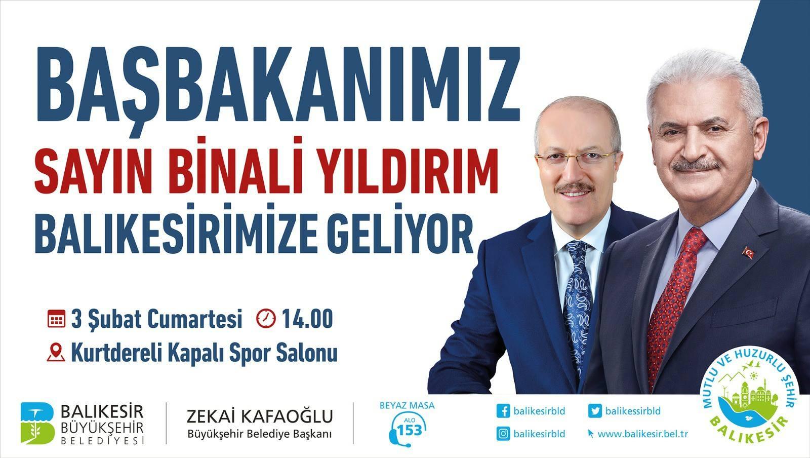 Başbakan BİNALİ YILDIRIM Balıkesir'e Geliyor