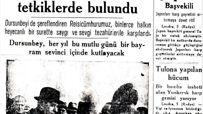 Dursunbey'in 2. Dünya Savaşındaki Tarihi Önemi 4 şubat 1944'de